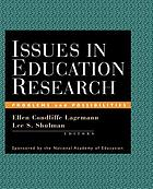 Issues in education research : problems and possibilities