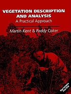 Vegetation description and analysis : a practical approach