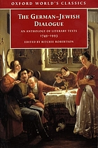 The German-Jewish dialogue : an anthology of literary texts, 1749-1993