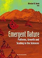 Emergent nature patterns, growth and scaling in the sciences