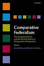 Comparative federalism : the European Union and the United States in comparative perspective