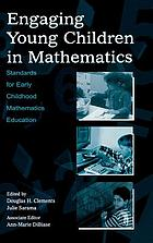 Engaging young children in mathematics : standards for early childhood mathematics education