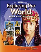 Exploring our world : people, places, and cultures