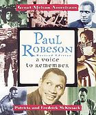 Paul Robeson : a voice to remember