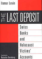 The last deposit Swiss banks and Holocaust victims' accounts