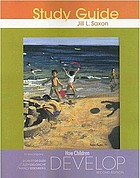 Study guide to accompany How children develop, second edition, [by] Robert Siegler, Judy DeLoache, Nancy Eisenberg