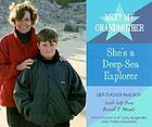 Meet my grandmother she's a deep sea explorer