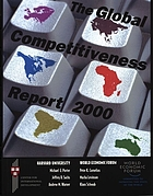 The global competitiveness report 2000 : World Economic Forum, Geneva, Switzerland 2000