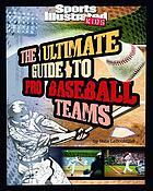 The ultimate guide to pro baseball teams