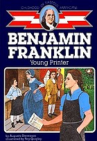 Benjamin Franklin, young printer