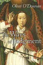 The ways of judgment : the Bampton lectures, 2003