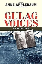 Gulag voices : an anthology