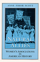 Natural allies : women's associations in American history
