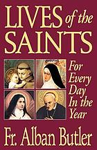 Lives of the saints for every day in the year : with reflections
