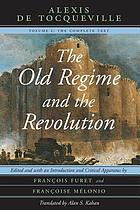 Tocqueville : the Ancien Régime and the French Revolution