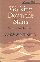 Walking down the stairs : selections from interviews