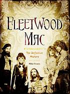 Fleetwood Mac : the definitive history
