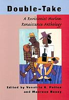Double-take : a revisionist Harlem Renaissance anthology