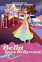 Bella goes to Hollywood