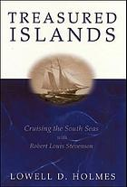 Treasured islands : cruising the South Seas with Robert Louis Stevenson