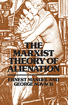 The Marxist theory of alienation; three essays