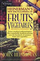 Heinerman's new encyclopedia of fruits & vegetables