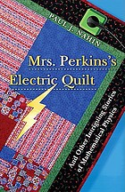 Mrs. Perkins's electric quilt : and other intriguing stories of mathematical physics