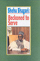 Shehu Shagari : beckoned to serve : an autobiography