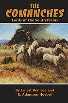 The Comanches : lords of the south plains