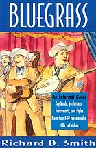 Bluegrass : an informal guide