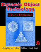 Dynamic object technology clearly explained
