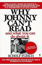Why Johnny can't read : and what you can do about it