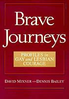 Brave journeys profiles in gay and lesbian courage