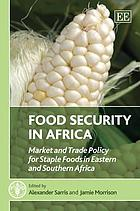 Food security in Africa : market and trade policy for staple foods in Eastern and southern Africa