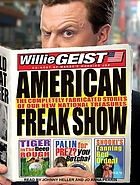 American freak show the completely fabricated stories of our new national treasures