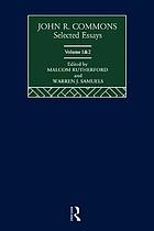 John R. Commons selected essays. Volume II