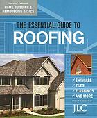 The essential guide to roofing