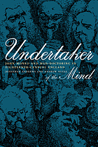 Undertaker of the mind : John Monro and mad-doctoring in eighteenth-century England