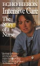 Intensive care : the story of a nurse