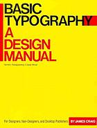Basic typography : a design manual
