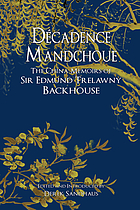 Decadence Mandchoue the China memoirs of Sir Edmund Trelawny Backhouse