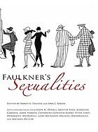 Faulkner's sexualities Faulkner and Yoknapatawpha, 2007Faulkner's Sexualities