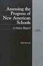 Assessing the progress of New American Schools : a status report