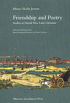 Friendship and poetry : studies in Danish Neo-Latin literature