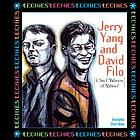 Jerry Yang and David Filo : chief yahoos of Yahoo!