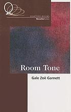 Room tone : a novella