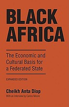 Black Africa : the economic and cultural basis for a federated state