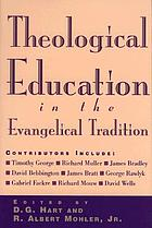 Theological education in the Evangelical tradition