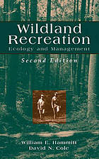 Wildland recreation : ecology and management
