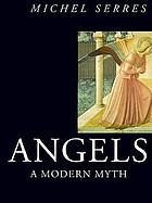 Angels, a modern myth